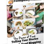 Telling Your Stories Through Food Blogging