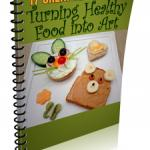 (PLR) Healthy Food Art: 17 Creative Ideas for Turning Healthy Food into Art
