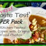 "FREE ""Taste Test"" - 3 Recipes with 12 Original Food Photos"