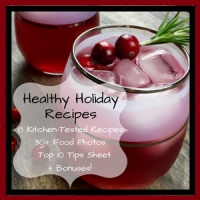 Healthy Holiday Recipes - Volume 1