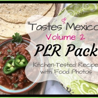 Tastes of Mexico PLR Recipes - Volume 2